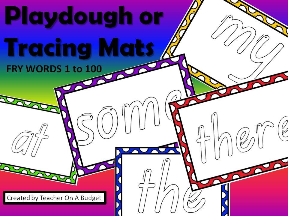 Playdough or Tracing Mats Fry Words 1 to 100