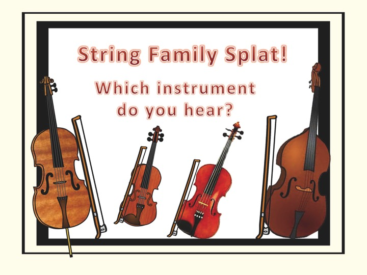 STRING FAMILY SPLAT! AN INSTRUMENT IDENTIFICATION GAME